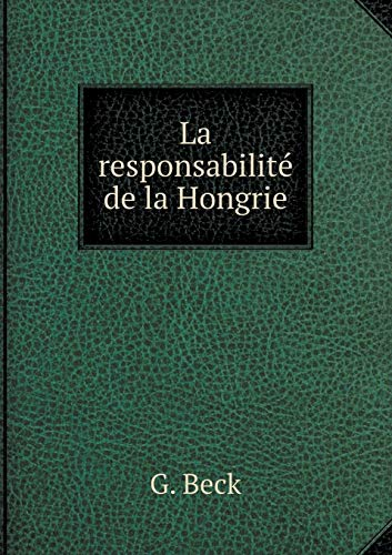 9785519344777: La Responsabilite de La Hongrie