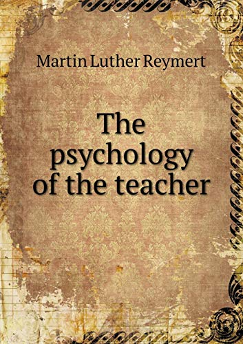 9785519345118: The psychology of the teacher