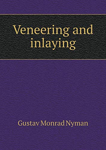 9785519346115: Veneering and inlaying