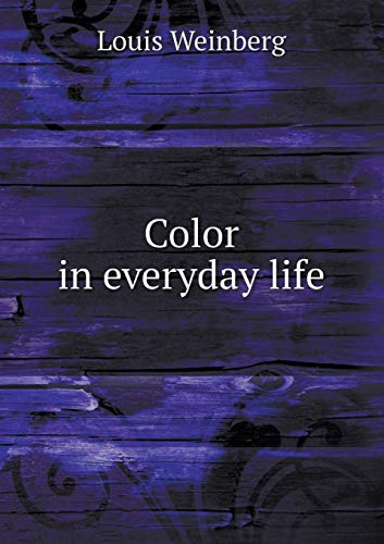 9785519346313: Color in everyday life