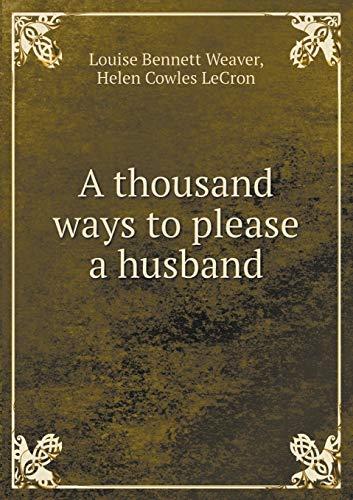 9785519347099: A thousand ways to please a husband