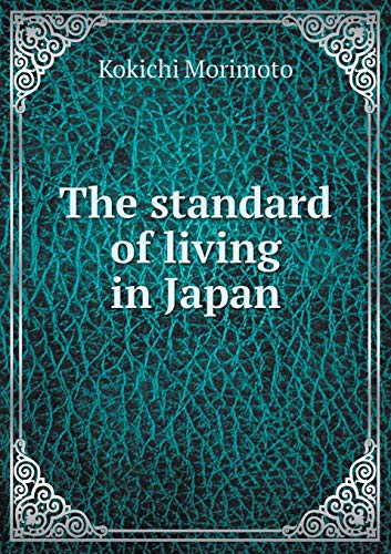 9785519350372: The standard of living in Japan
