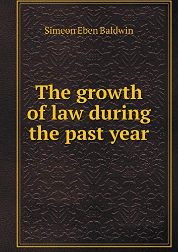 9785519352956: The growth of law during the past year