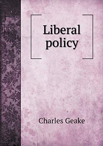 9785519362399: Liberal policy