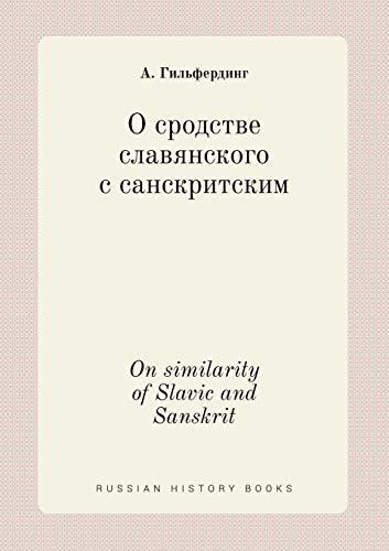9785519391696: On similarity of Slavic and Sanskrit