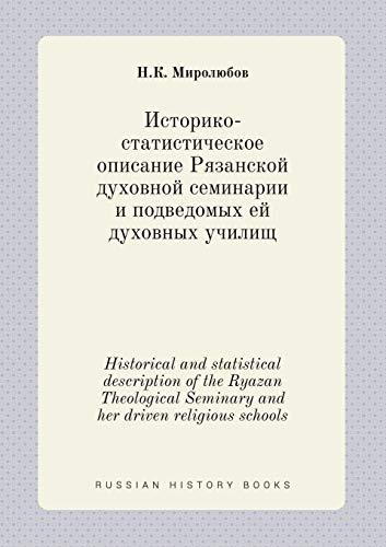 Historical and Statistical Description of the Ryazan: N K Mirolyubov