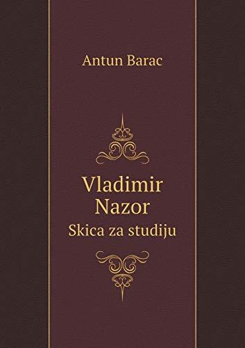 Vladimir Nazor Skica Za Studiju: Antun Barac
