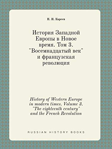 9785519406468: History of Western Europe in modern times. Volume 3.