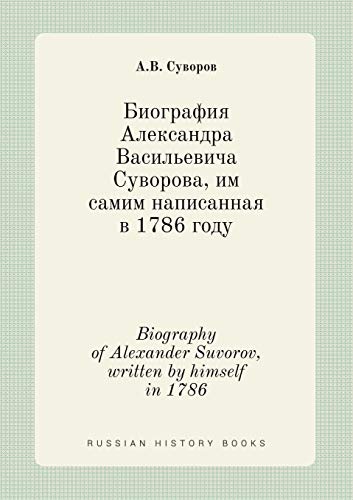Biography of Alexander Suvorov, written by