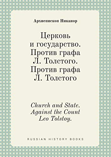 9785519432603: Church and State. Against the Count Leo Tolstoy. (Russian Edition)