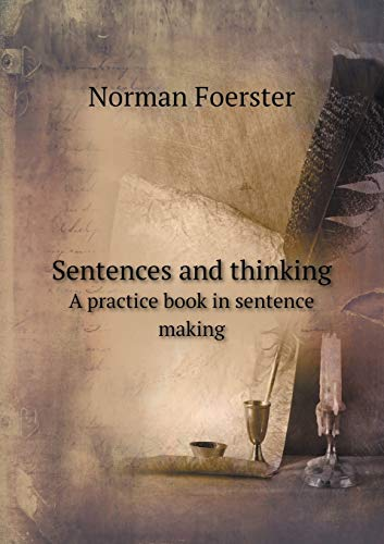 9785519458504: Sentences and thinking A practice book in sentence making