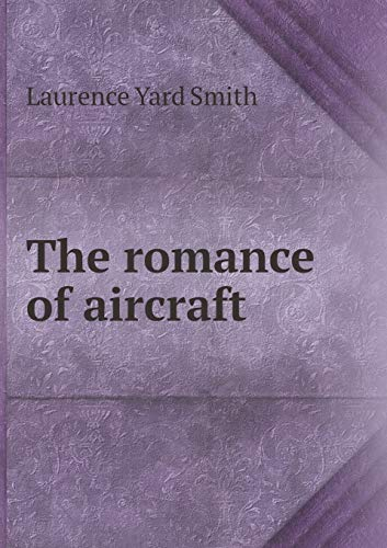 9785519461030: The romance of aircraft