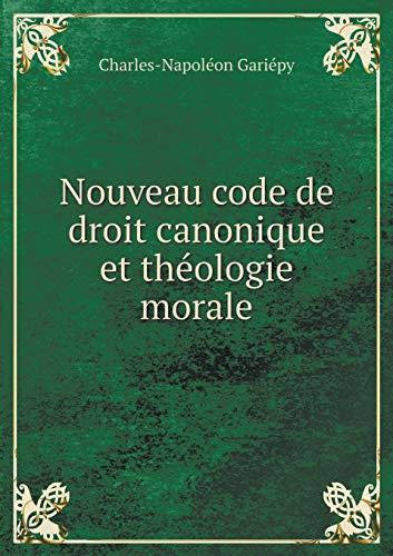 9785519462136: Nouveau Code de Droit Canonique Et Theologie Morale