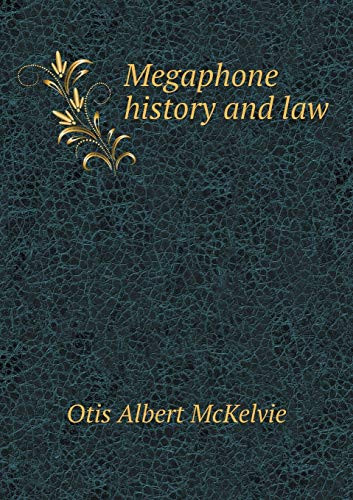 9785519465786: Megaphone history and law