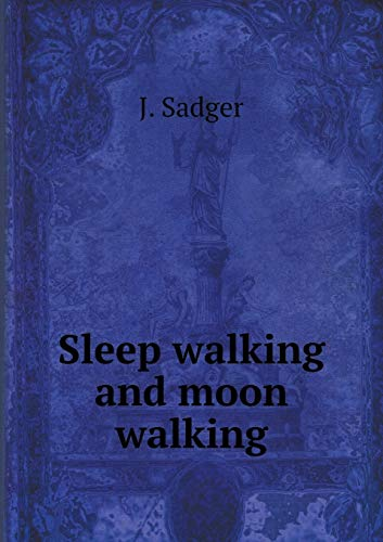 9785519468008: Sleep walking and moon walking