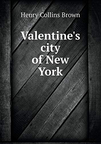 9785519468565: Valentine's city of New York
