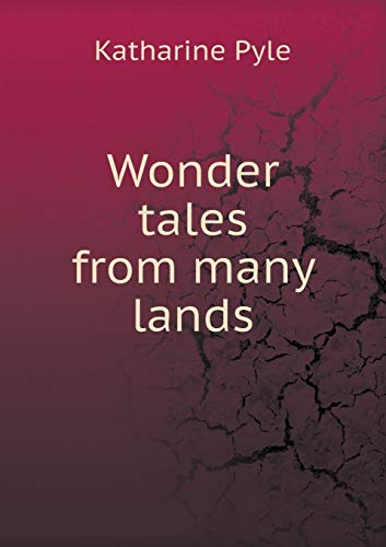 9785519468589: Wonder tales from many lands