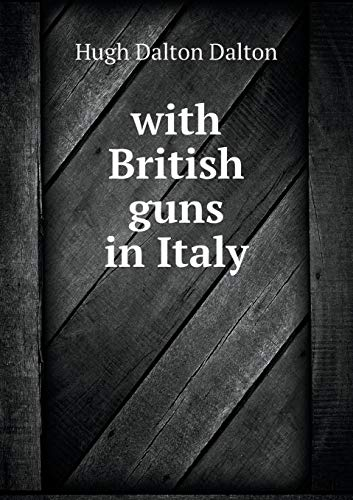 9785519469159: with British guns in Italy