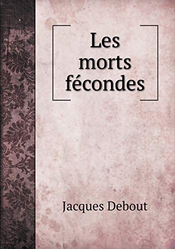 9785519469821: Les morts fécondes (French Edition)