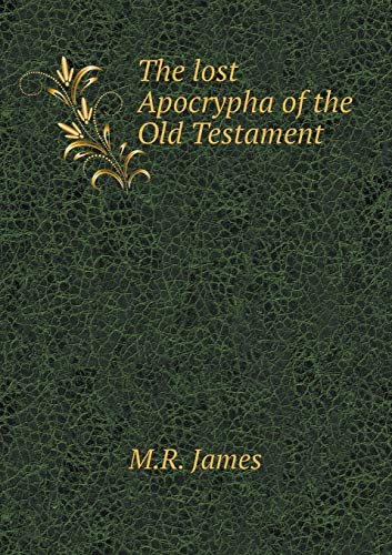 9785519470308: The lost Apocrypha of the Old Testament