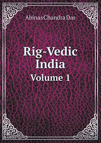 9785519471107: Rig-Vedic India Volume 1
