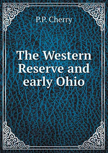 9785519471268: The Western Reserve and early Ohio