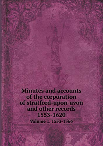 Minutes and accounts of the corporation of