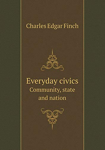 Everyday Civics Community, State and Nation: Charles Edgar Finch