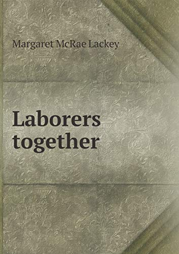 9785519474740: Laborers together