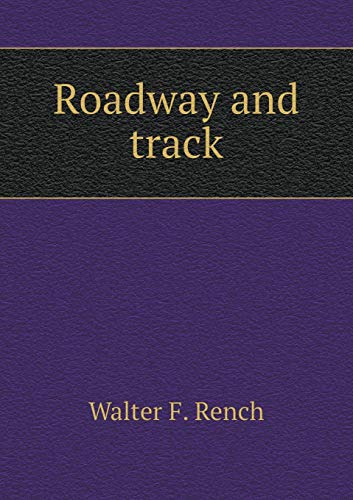 9785519475563: Roadway and track