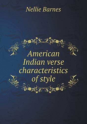 9785519476294: American Indian verse characteristics of style