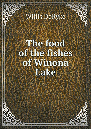 9785519478359: The food of the fishes of Winona Lake