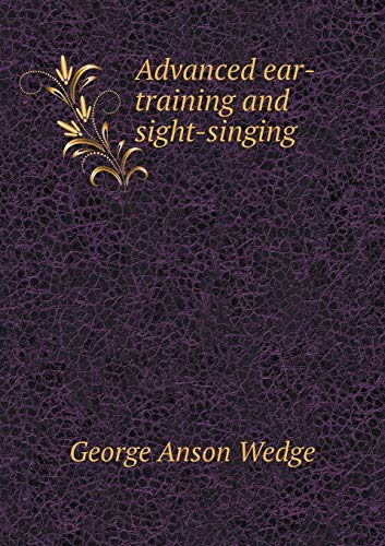 9785519478656: Advanced ear-training and sight-singing