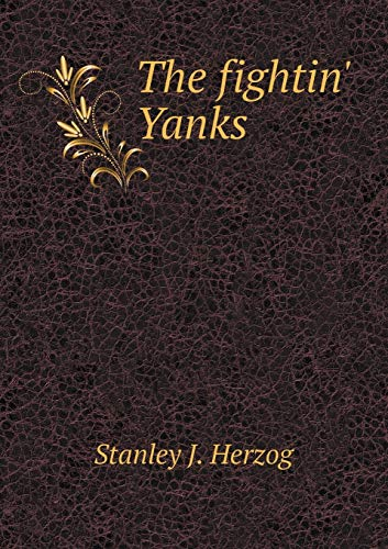 9785519481403: The fightin' Yanks