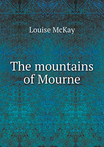 9785519481731: The mountains of Mourne