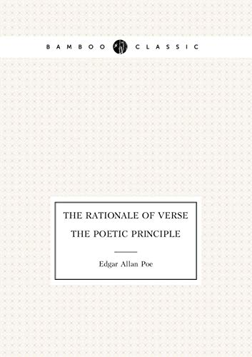 9785519487603: The Rationale of Verse. The Poetic Principle