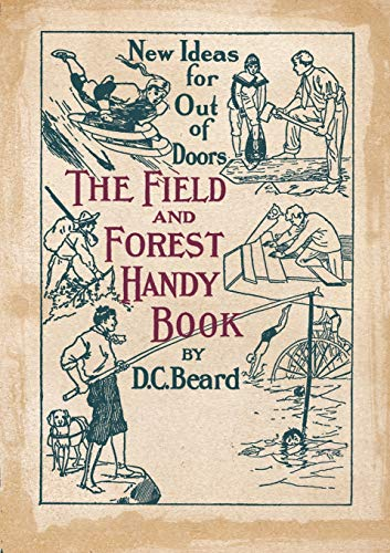 9785519491297: The Field and Forest Handy Book New Ideas for Out of Doors