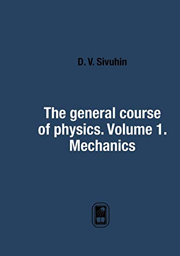 9785519523004: The general course of physics. Volume 1. Mechanics (Russian Edition)