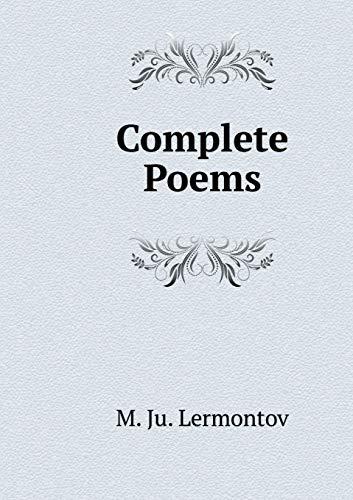 Complete Poems: M Ju Lermontov