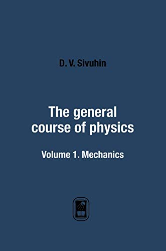 9785519569101: The general course of physics. Volume 1. Mechanics (Russian Edition)