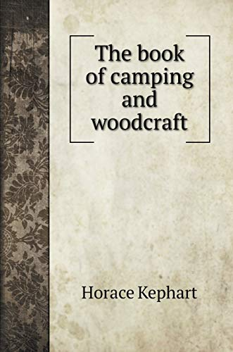 9785519706957: The book of camping and woodcraft (Crafts Books)