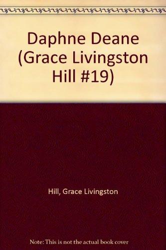9785530487804: Daphne Deane (Grace Livingston Hill #19)