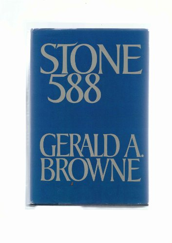 Stone 588 (9785550035108) by Gerald A. Browne