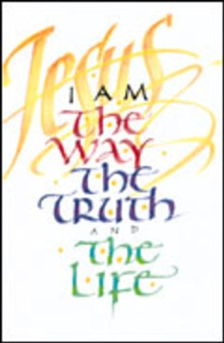 9785550046678: I Am the Way, the Truth, and the Life (Pack of 25) (Proclaiming the Gospel)