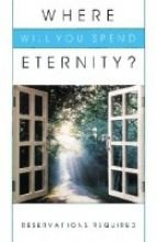 9785550047910: Where Will You Spend Eternity?