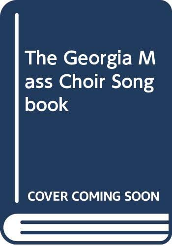 9785550056998: Georgia Mass Choir Songbook
