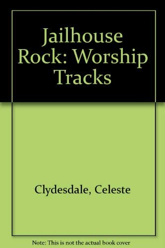 9785550060476: Jailhouse Rock: Worship Tracks