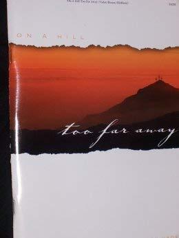 On a Hill Too Far Away: SATB: Randy Vader (Creator),