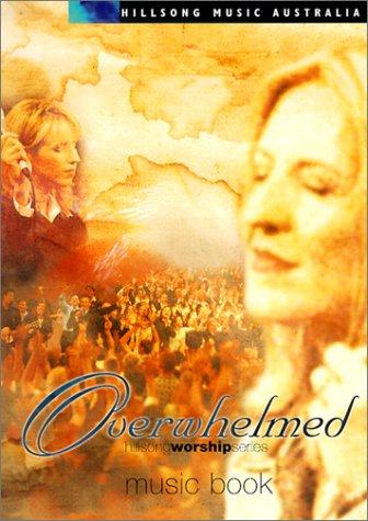 9785550062227: Overwhelmed (Hillsong Music Australia)