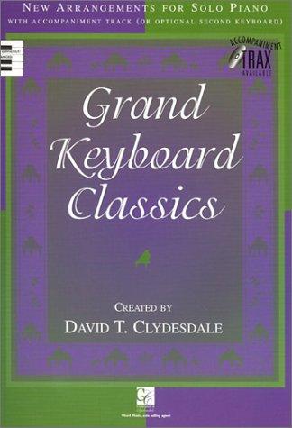 9785550066997: Grand Keyboard Classics: New Arrangements for Solo Piano